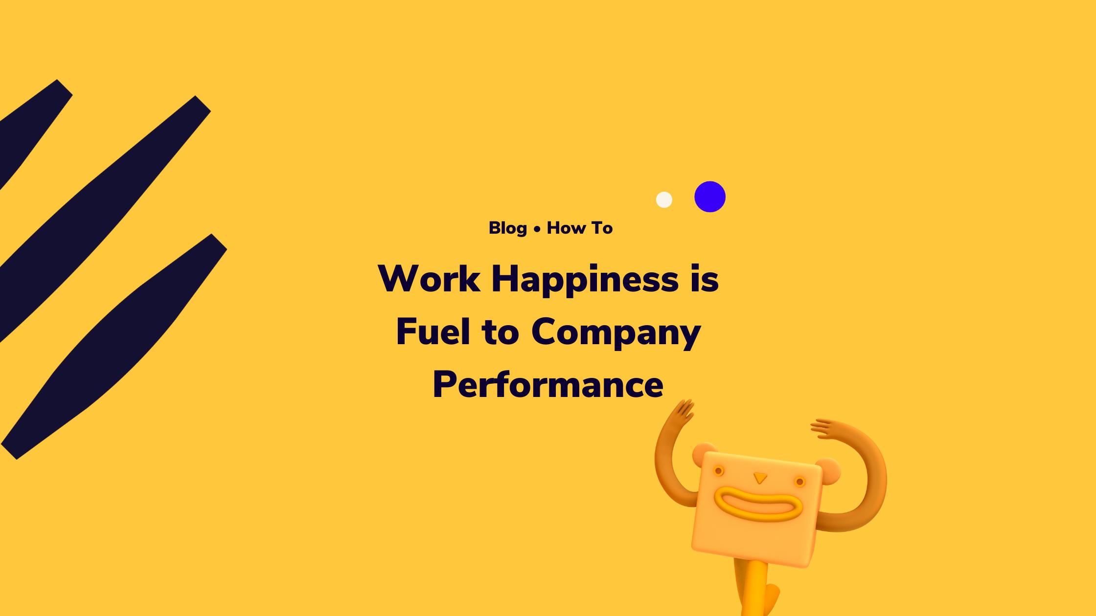 Employee happiness versus company performance