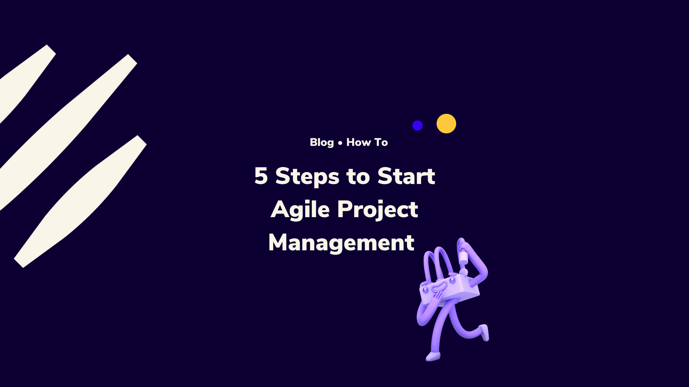 Start Agile Project Management Today